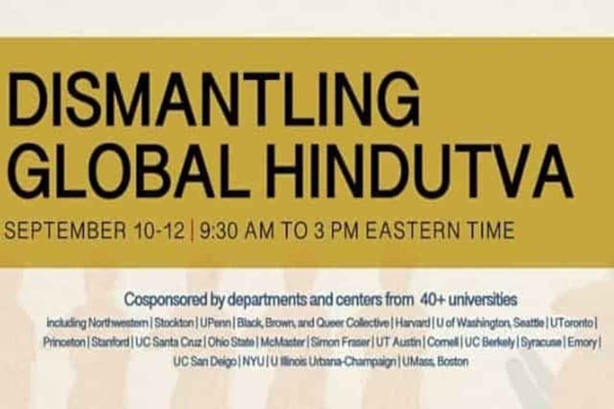 'Dismantling Global Hindutva' event an academic assault on Hinduism